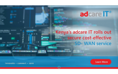 Kenya's AdcareIT rolls out secure cost-effective SD-WAN services